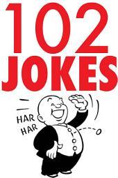 102 JOKES!