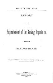 Report of the Superintendent of the Bank Dept. Relative to Savings Banks