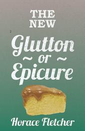 The New Glutton Or Epicure