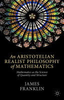 An Aristotelian Realist Philosophy of Mathematics PDF