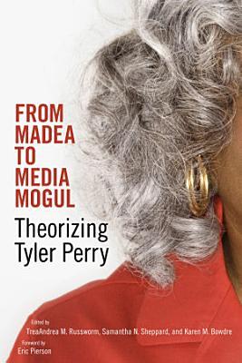 From Madea to Media Mogul PDF