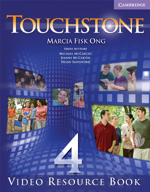 Touchstone Level 4 Video Resource Book