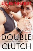 Double Clutch  A Brenna Blixen Novel  PDF