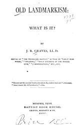 Old Landmarkism  what is It  PDF