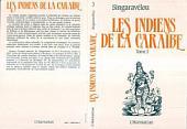 Les Indiens de la Caraïbe: Volume3