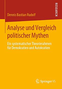 Analyse und Vergleich politischer Mythen PDF