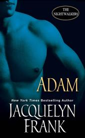 Adam: The Nightwalkers
