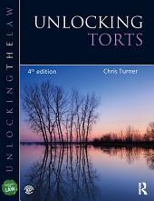Unlocking Torts: Edition 4