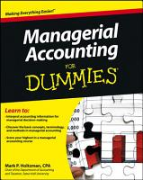Managerial Accounting For Dummies PDF
