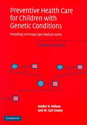 Preventive Health Care for Children with Genetic Conditions PDF