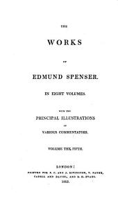 The Works of Edmund Spenser: Volume 5