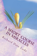 A Short Course in Miracles