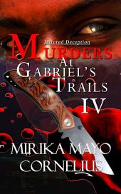 Murders at Gabriel's Trails 4: Littered Deception
