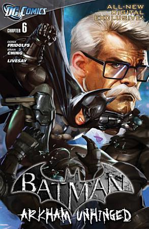 Batman  Arkham Unhinged  6 PDF