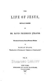 The Life of Jesus: Critically Examined, Volume 2