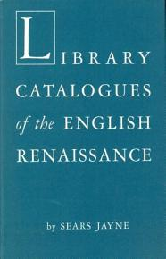 Library Catalogues of the English Renaissance PDF