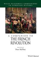 A Companion to the French Revolution PDF