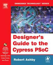 Designer's Guide to the Cypress PSoC