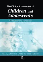 The Clinical Assessment of Children and Adolescents