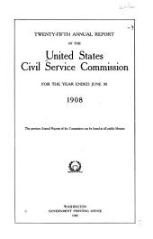 Annual Report of the United States Civil Service Commission: Volume 25