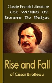Rise and Fall of Cesar Birotteau: Works of Balzac