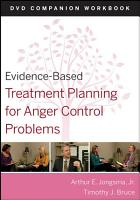 Evidence Based Treatment Planning for Anger Control Problems  Companion Workbook PDF
