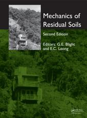 Mechanics of Residual Soils, Second Edition: Edition 2