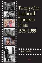 Twenty One Landmark European Films 1939 1999 PDF