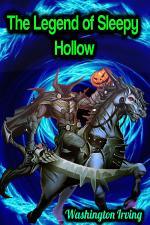 The Legend of Sleepy Hollow - Washington Irving