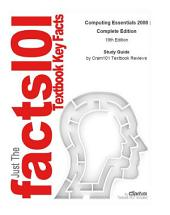 Computing Essentials 2008 , Complete Edition: Edition 19