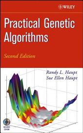 Practical Genetic Algorithms: Edition 2