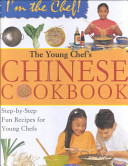 The Young Chef s Chinese Cookbook Book