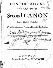 Considerations [by S. Grascome] upon the second canon in the book entituled, Constitutions and canons ecclesiastical, &c