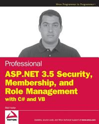 Professional ASP NET 3 5 Security  Membership  and Role Management with C  and VB PDF