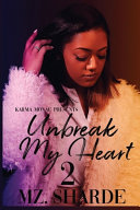 Unbreak My Heart 2 Book PDF