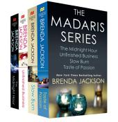 The Madaris Series: Contains The Midnight Hour, Unfinished Business, Slow Burn, Taste of Passion
