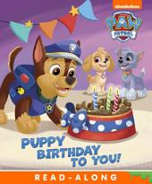 Puppy Birthday to You! Interactive Edition (PAW Patrol)