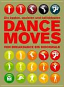 Die besten  coolsten und beliebtesten Dance moves PDF