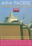 Asia Pacific Business Travel Guide 1999