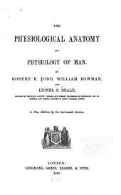 The Physiological Anatomy and Physiology of Man: Volume 1, Parts 1-2