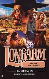 Longarm 341: Longarm and the Wolf Women