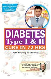 Diabetes Type I & II - Cure in 72 Hrs