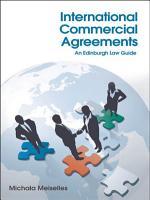 International Commercial Agreements  An Edinburgh Law Guide PDF