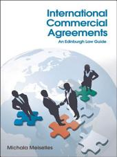 International Commercial Agreements: An Edinburgh Law Guide: An Edinburgh Law Guide