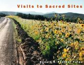 Visits to Sacred Sites: Articles and Photography from the Santa Fe Sun-News