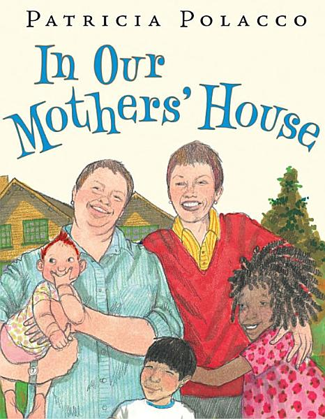 Download In Our Mothers  House Book