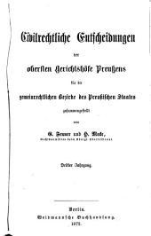 Civilrechtliche Entscheidungen des obersten Gerichtshöfe Preussens für die gemeinrechtlichen Bezirke des Preussischen Staates zusammengestellt: Bände 3-4