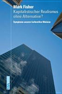 Kapitalistischer Realismus ohne Alternative  PDF