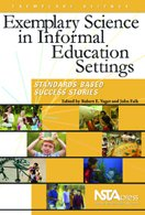Exemplary Science In Informal Education Settings Standards Based Success Stories PDF