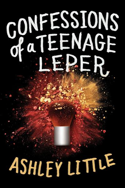 Download Confessions of a Teenage Leper Book
